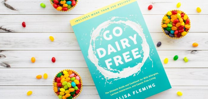 It's Here! The 2nd Edition of Go Dairy Free is Now Available