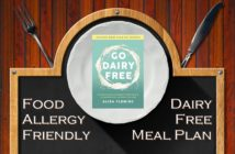 Go Dairy Free Meal Plan - Top Food Allergy-Friendly Version (Printable + Tips! Vegan Optional)