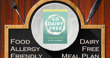 Go Dairy Free Meal Plan - Top Food Allergy-Friendly Version (Printable + Tips! Vegan Optional)