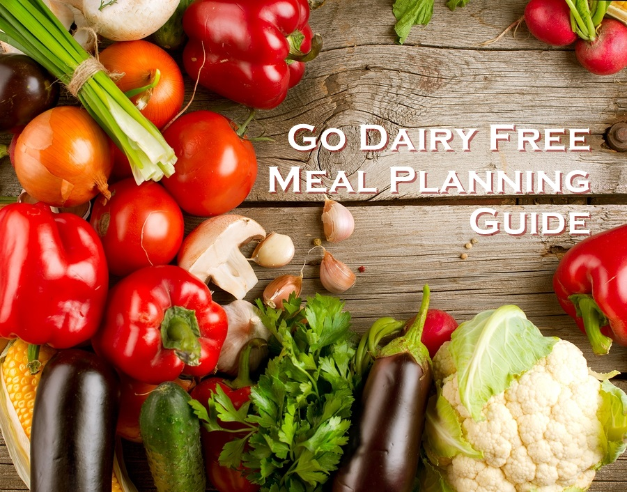 Go Dairy Free Meal Plans and Shopping Guides with Printables