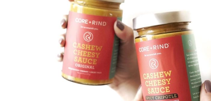 CORE + RIND Cashew Cheesy Sauces are Boldly Vegan and Paleo