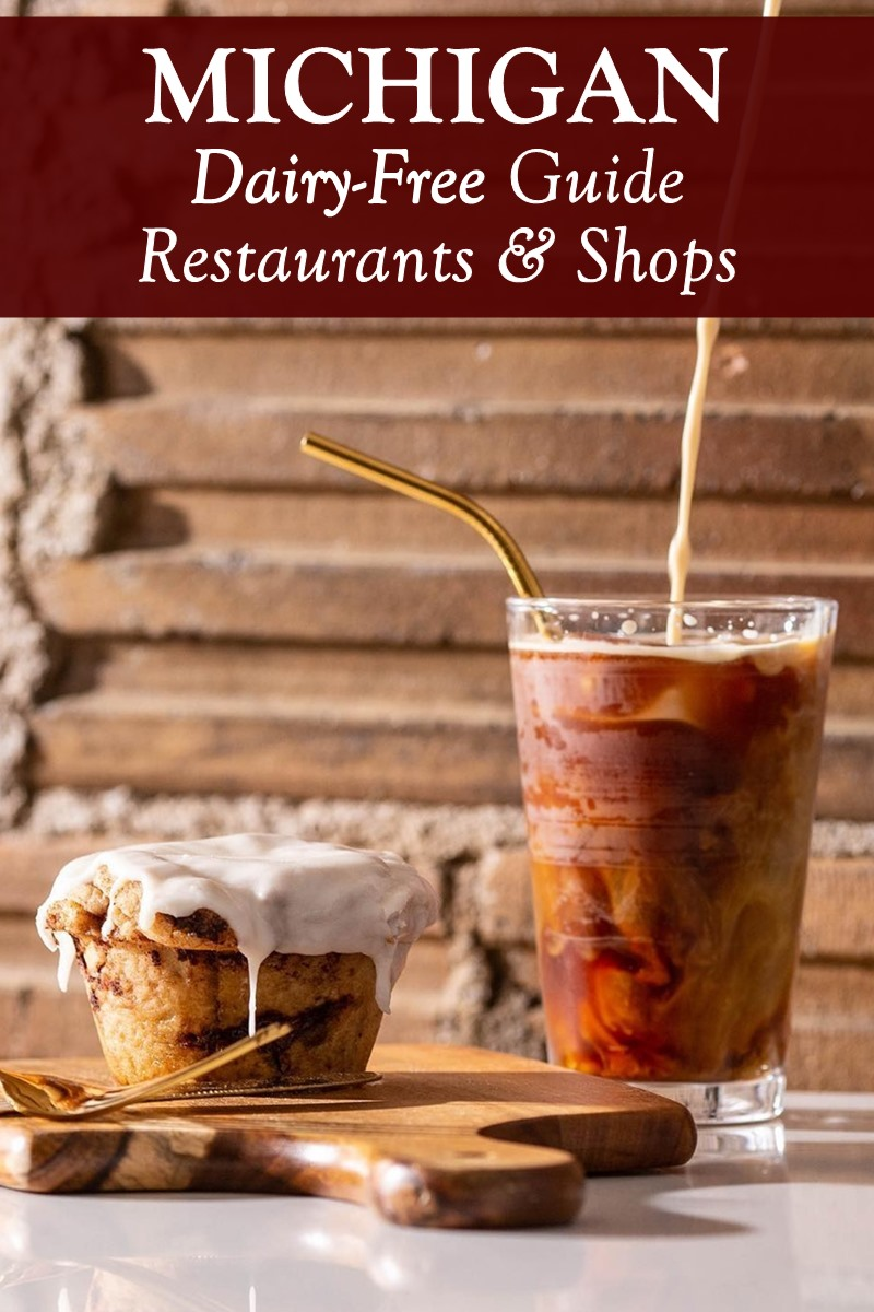 Dairy-Free Michigan: Recommended Restaurants & Shops
