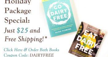 Get Go Dairy Free and Eat Dairy Free (both books!) for $25 plus Free Shipping
