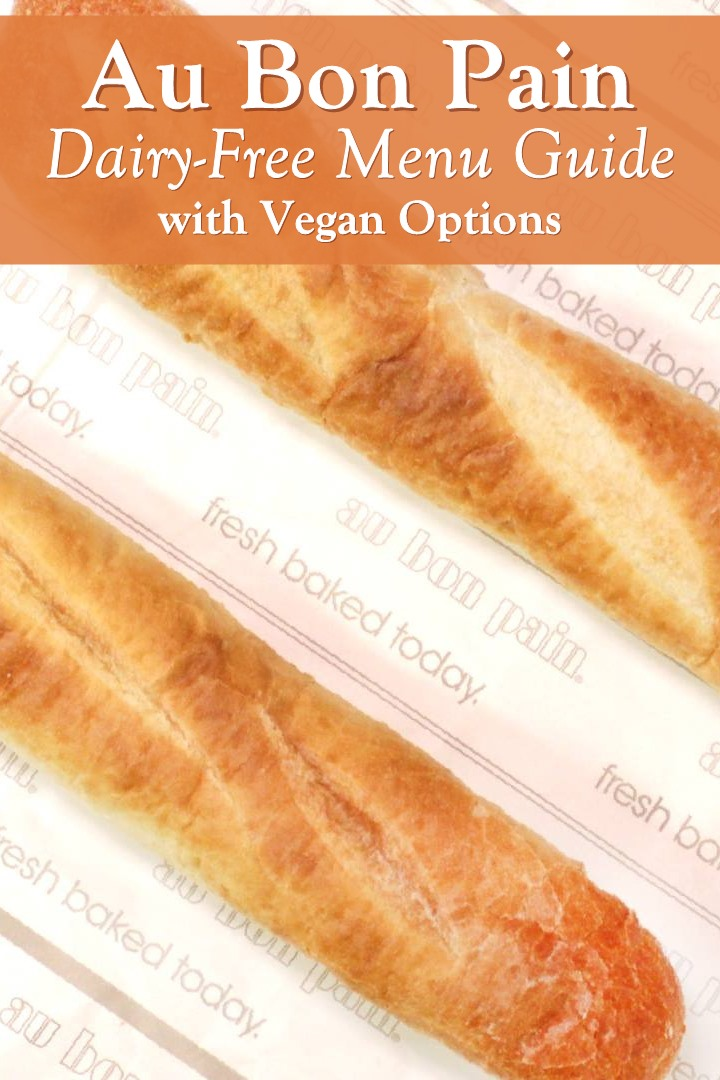 Au Bon Pain Dairy-Free Menu Guide with Vegan Options
