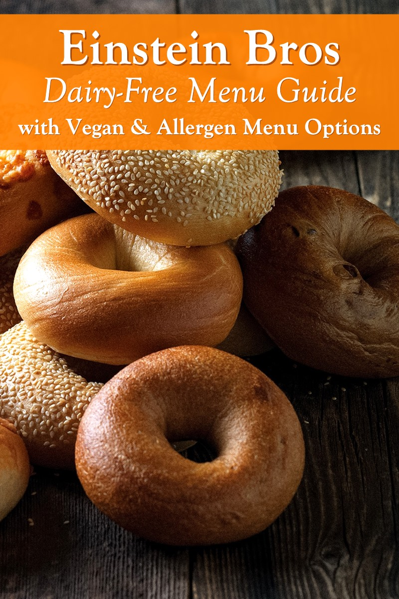 Einstein BrosDairy-Free Menu Guide with Vegan & Allergen Options (egg-free, nut-free, and soy notes)