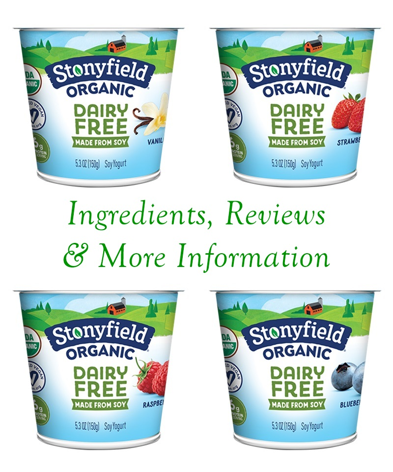 Stonyfield Organic Dairy Free Soy Yogurt Review and Information