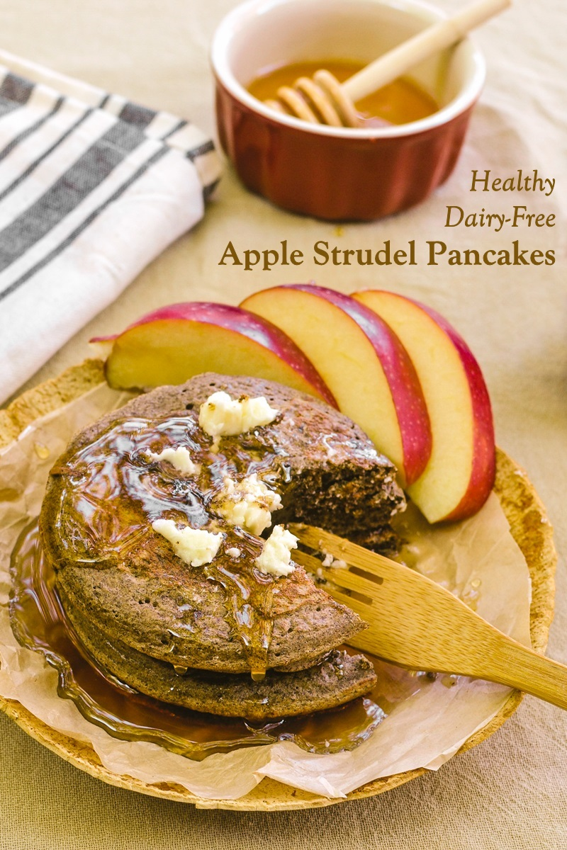 Healthy Apple Strudel Pancakes Recipe (Dairy-Free Version) - with nut-free and vegan options