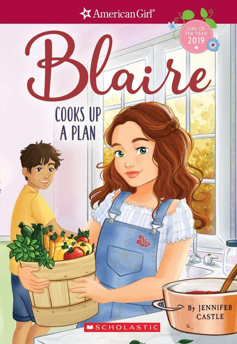 Blaire Cooks Up a Plan - Book Two for American Girl's 2019 Girl of the Year, who is dairy-free and lactose intolerant