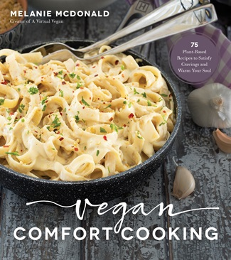Vegan Comfort Cooking Cookbook