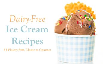 31 Dairy-Free Ice Cream Recipes Worth Churning Out - classic to gourmet flavors. Happen to be vegan and gluten-free too, with all types of options.