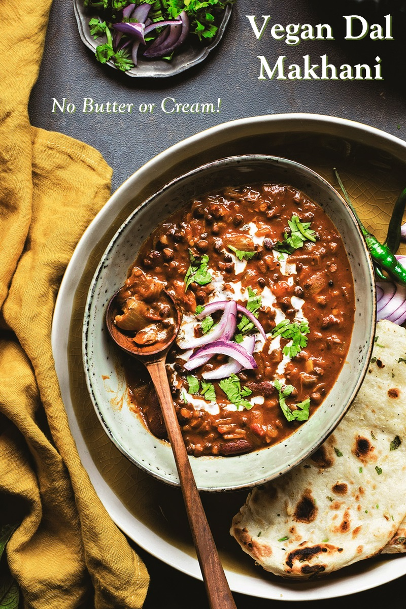 Vegan No Butter Dal Makhani Recipe - a great pressure cooker or instant pot option. Also nut-free, soy-free, and gluten-free.