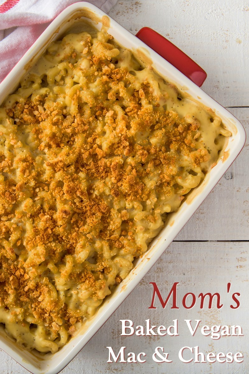 Vegan Baked Mac & Cheese Recipe Just Like Mom Used to Make