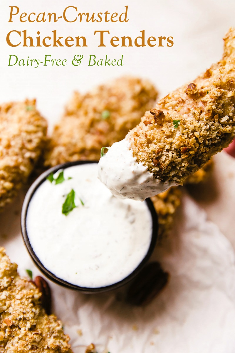 """Dairy-Free Pecan-Crusted Chicken Strips Recipe for Your Oven or Air Fryer. Includes gluten-free and egg-free options, and a dairy-free """"buttermilk"""" dip recipe."""