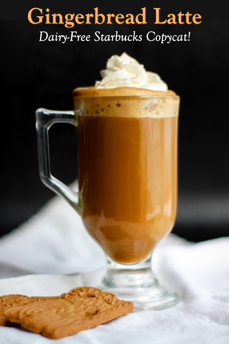 Dairy-Free Gingerbread Latte Recipe - Starbucks Copycat that's spot on for the Original! Vegan and Allergy-Friendly Too