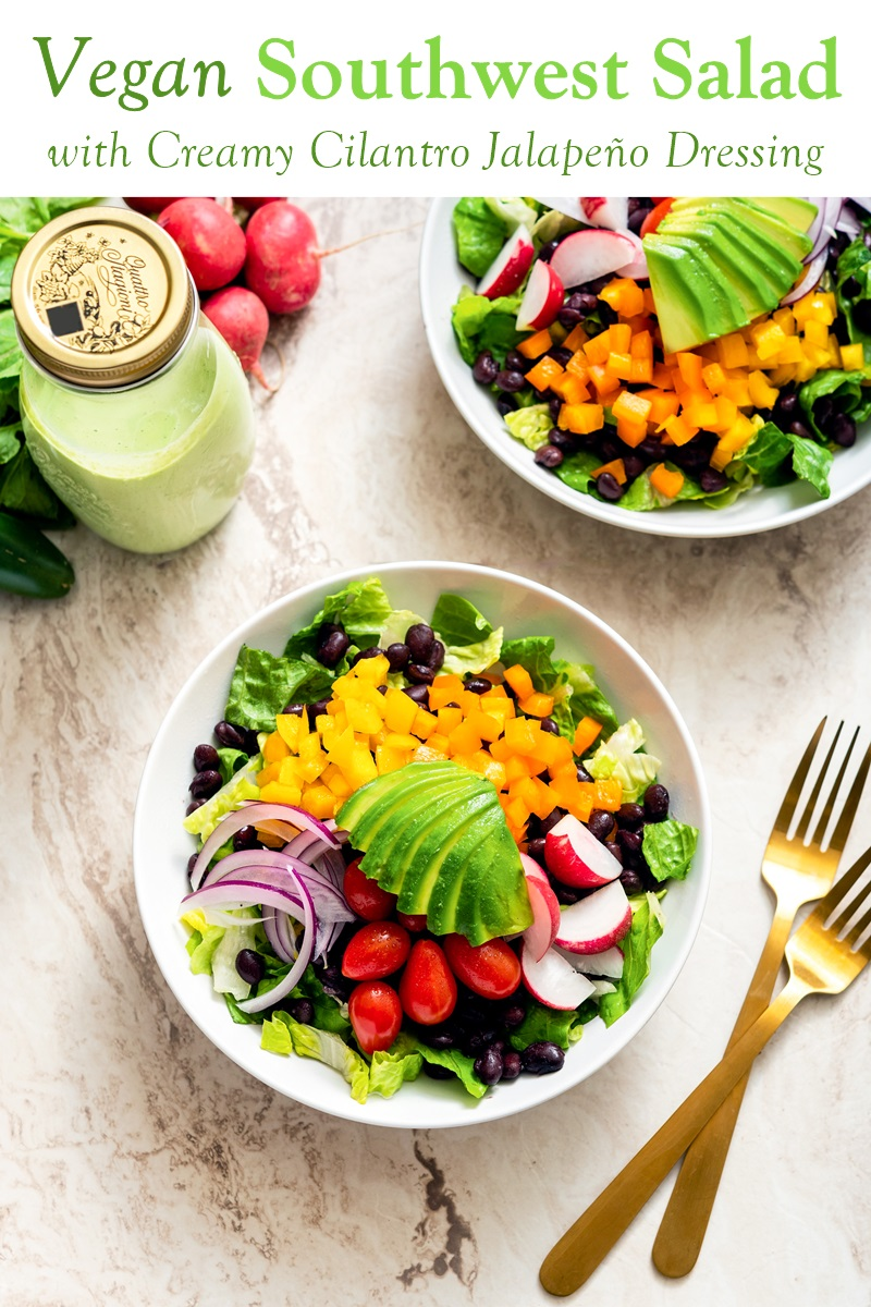 Vegan Southwest Salad Recipe with Creamy Cilantro Jalapeño Cashew Dressing (Plant-Based, Gluten-Free Meal Prep)