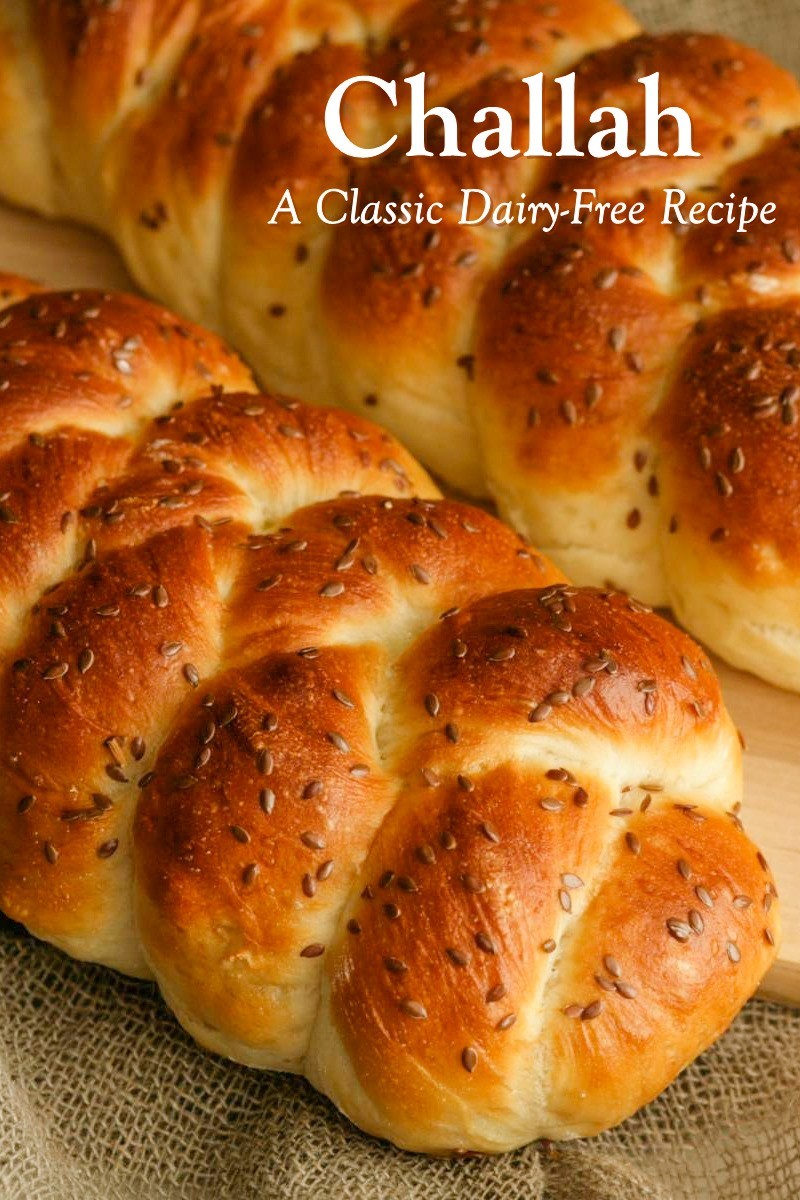 Classic Dairy-Free Challah Recipe (like dairy-free brioche!) Includes egg-free options.