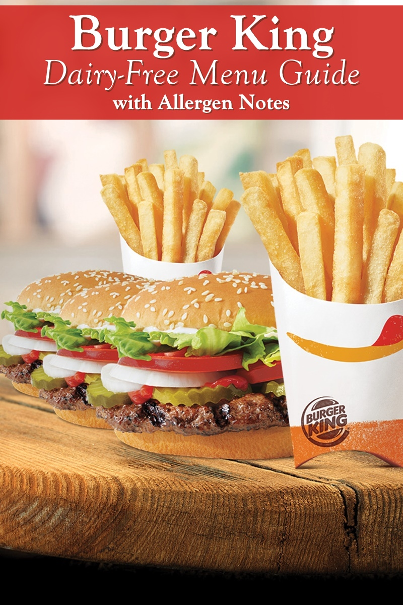 Burger King Dairy-Free Menu Guide with Allergen Notes