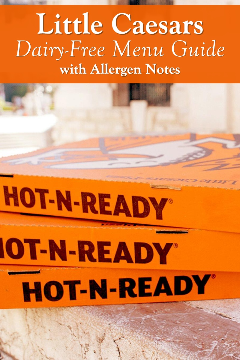 Little Caesars Pizza Dairy-Free Menu Guide, Allergen Notes, and Info for different Countries