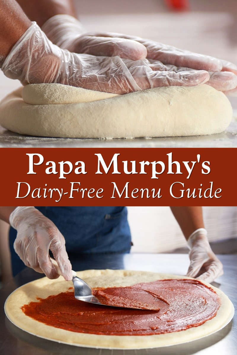 Papa Murphy's Dairy-Free Menu Guide with Custom Order Notes and Vegan Options
