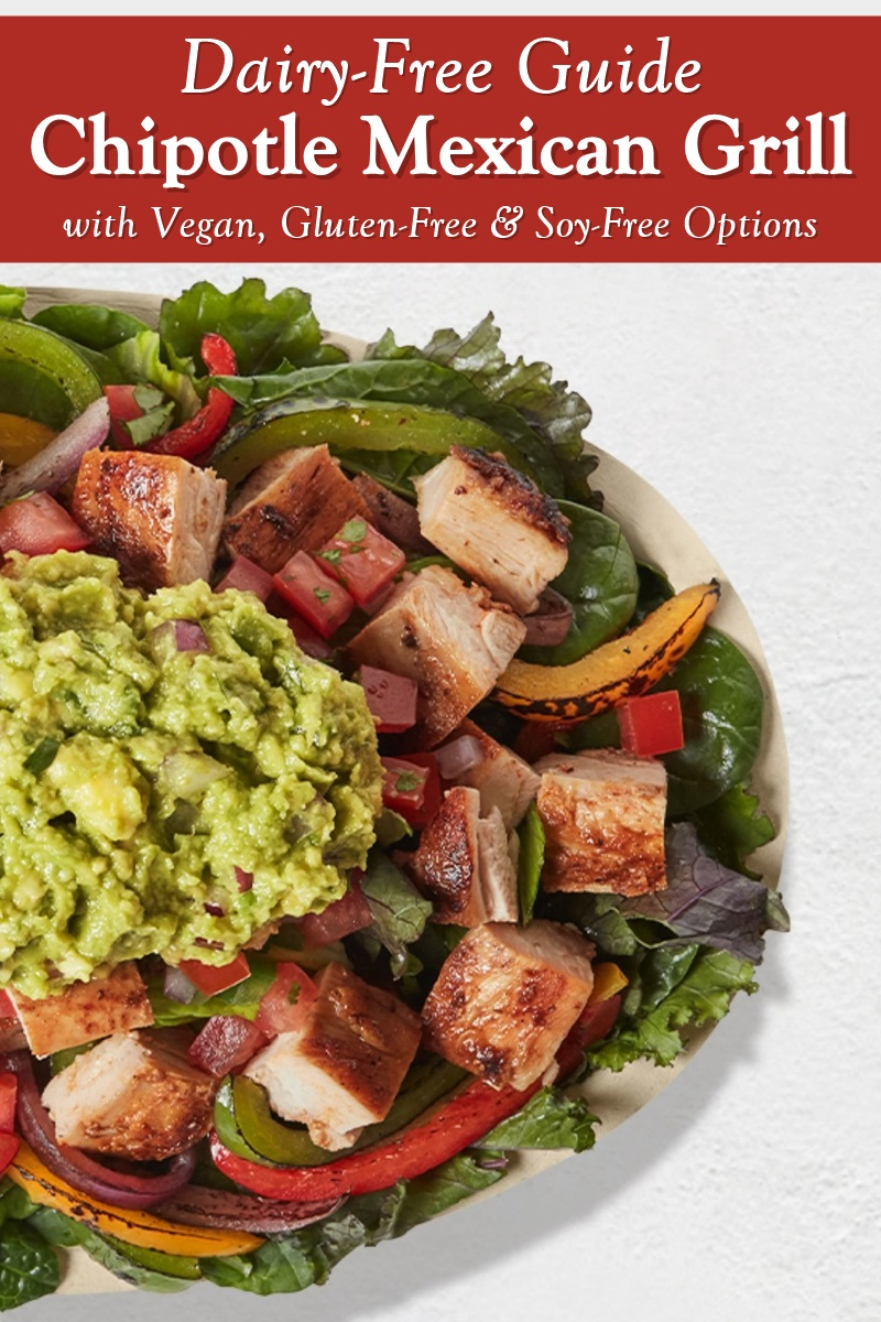 Chipotle Mexican Grill - Dairy-Free Menu Items and Allergen Notes - includes vegan, gluten-free, soy-free, nut-free, paleo, and more dietary information.