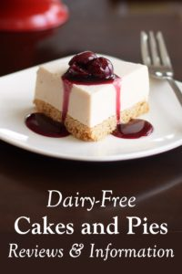Dairy-Free Cake & Pie Reviews and Information - includes ingredients, consumer ratings, and more for vegan cheesecakes, dairy-free holiday pies, and more
