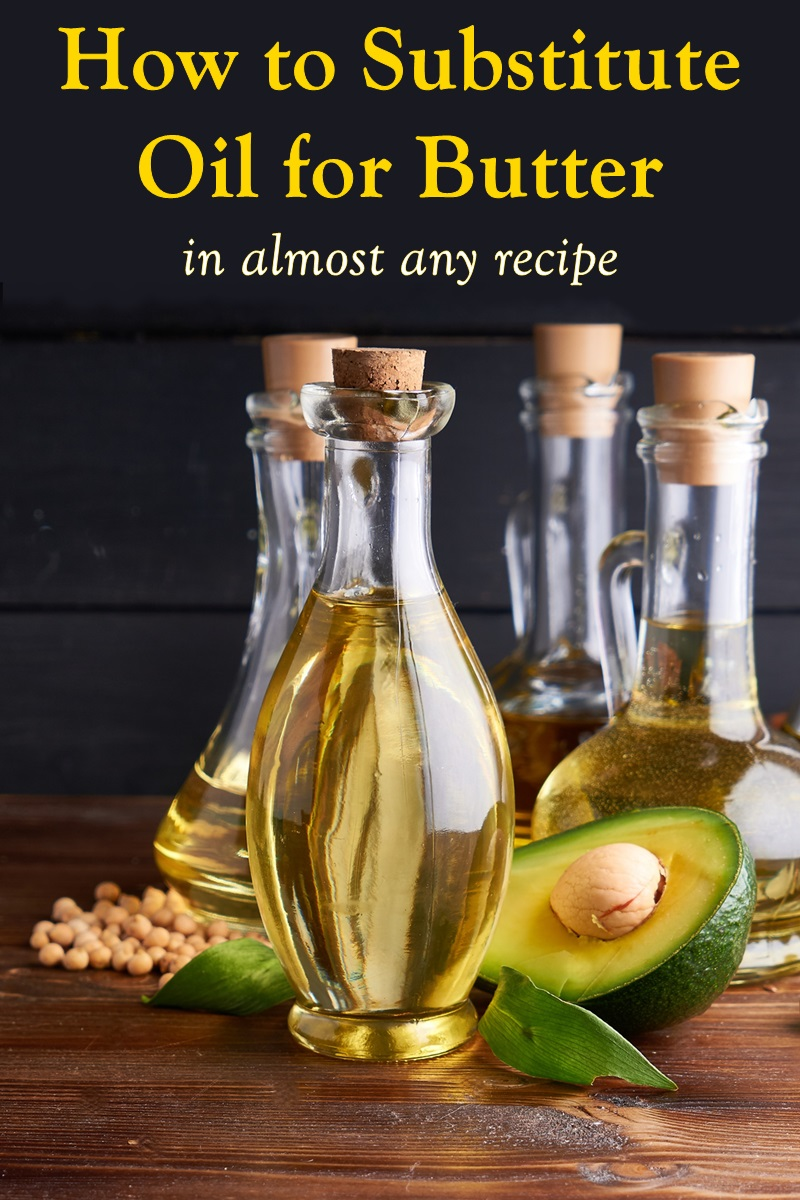 How to Substitute Oil for Butter in Almost Any Recipe - including bread, cake, cookies, biscuits, pie crust, sauces, and more. Dairy-free recipe samples included.