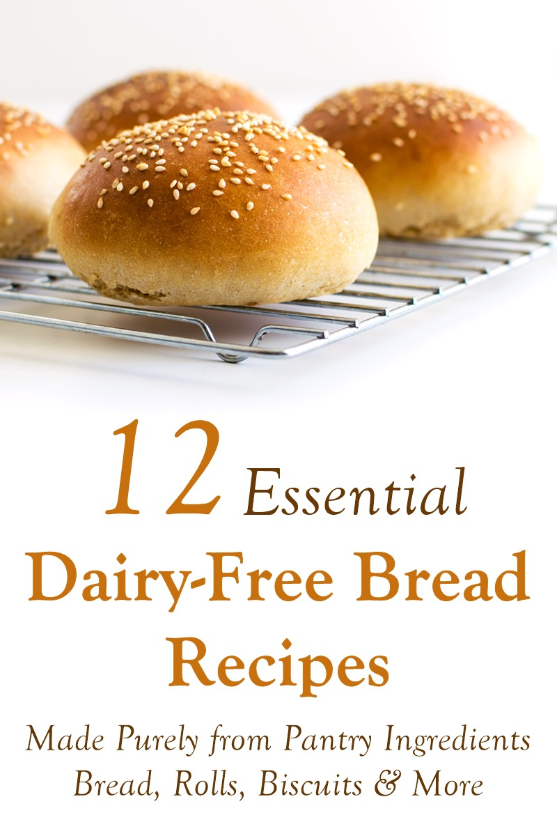 Dairy-Free Bread Recipes made Purely from your Pantry Ingredients! Breads, rolls, buns, biscuits, pizza, and more. Vegan-friendly.