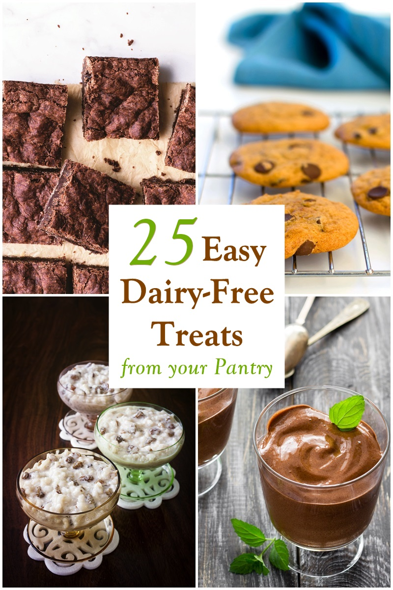 25 Easy Dairy-Free Treat Recipes from Your Pantry - butter-free, egg-free, dairy-free simple desserts using non-perishable ingredients.