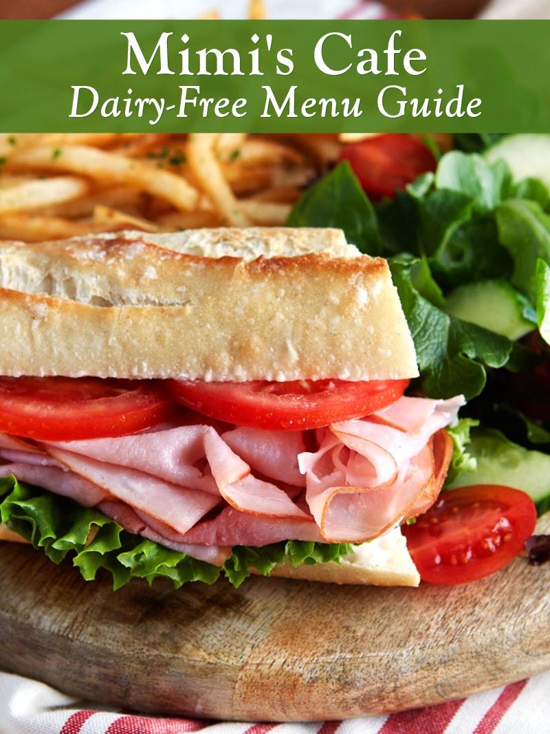 Dairy-Free Menu Guide to Mimi's Cafe
