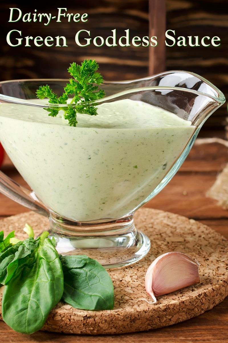 Dairy-Free Green Goddess Sauce Recipe - Plant-Based with Vegan Option