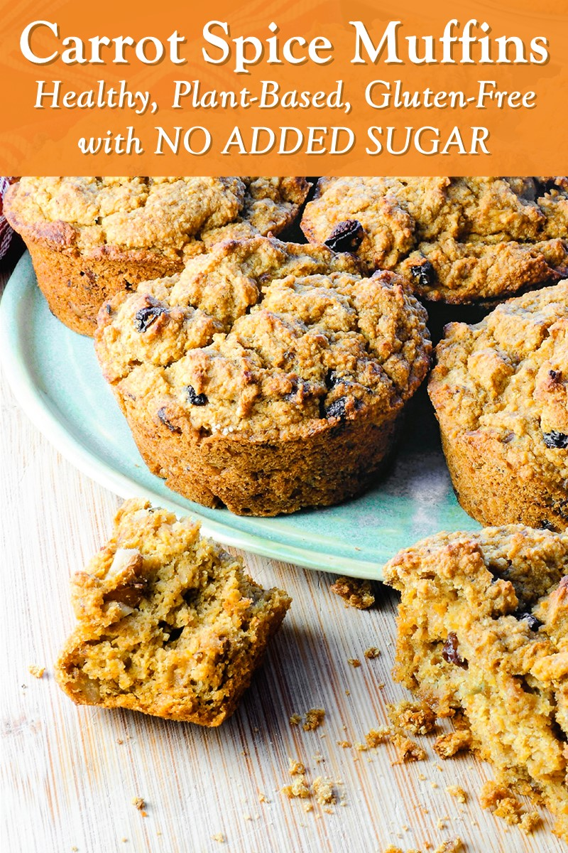 Healthy Carrot Spice Muffins Recipe from the Kick Diabetes Cookbook - vegan, gluten-free, oil-free, added sugar-free, whole food and plant-based!