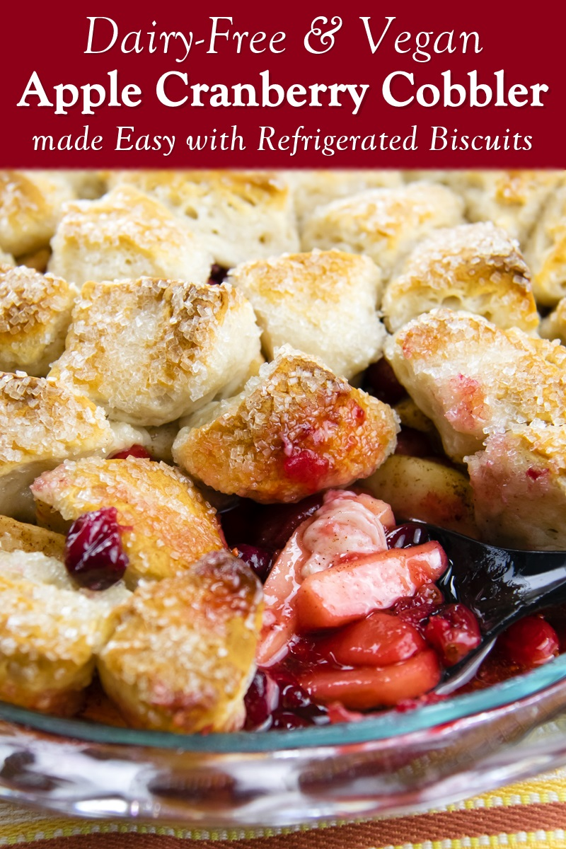 Dairy-Free Cranberry Apple Cobbler Recipe made Easy with Refrigerated Biscuits (also vegan-friendly and nut-free)