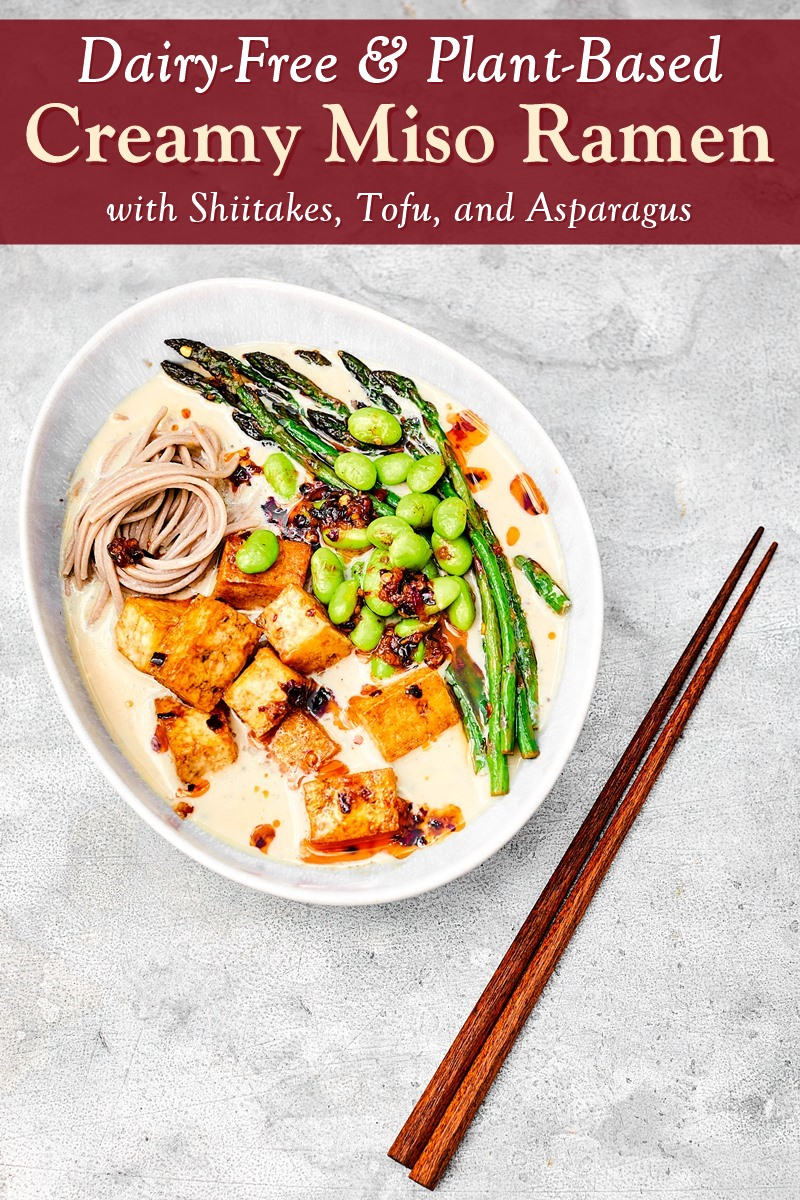 Creamy Vegan Miso Ramen Recipe with Shiitakes, Tofu, and Asparagus - a dairy-free dish by Meera Sodha. Modeled after a Japanese restaurant favorite. Gluten-free option.