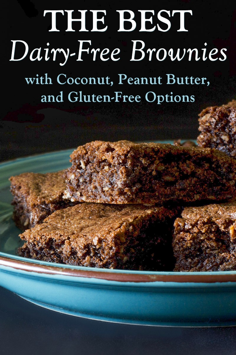 The Best Dairy-Free Brownies with Various Recipe Options - Make them Classic, Coconut, Peanut Butter, or Gluten-Free!