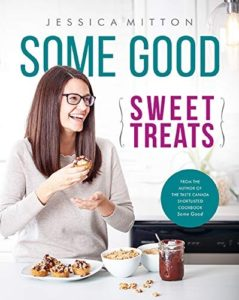 Some Good Sweet Treats Cookbook by Jessica Mitton