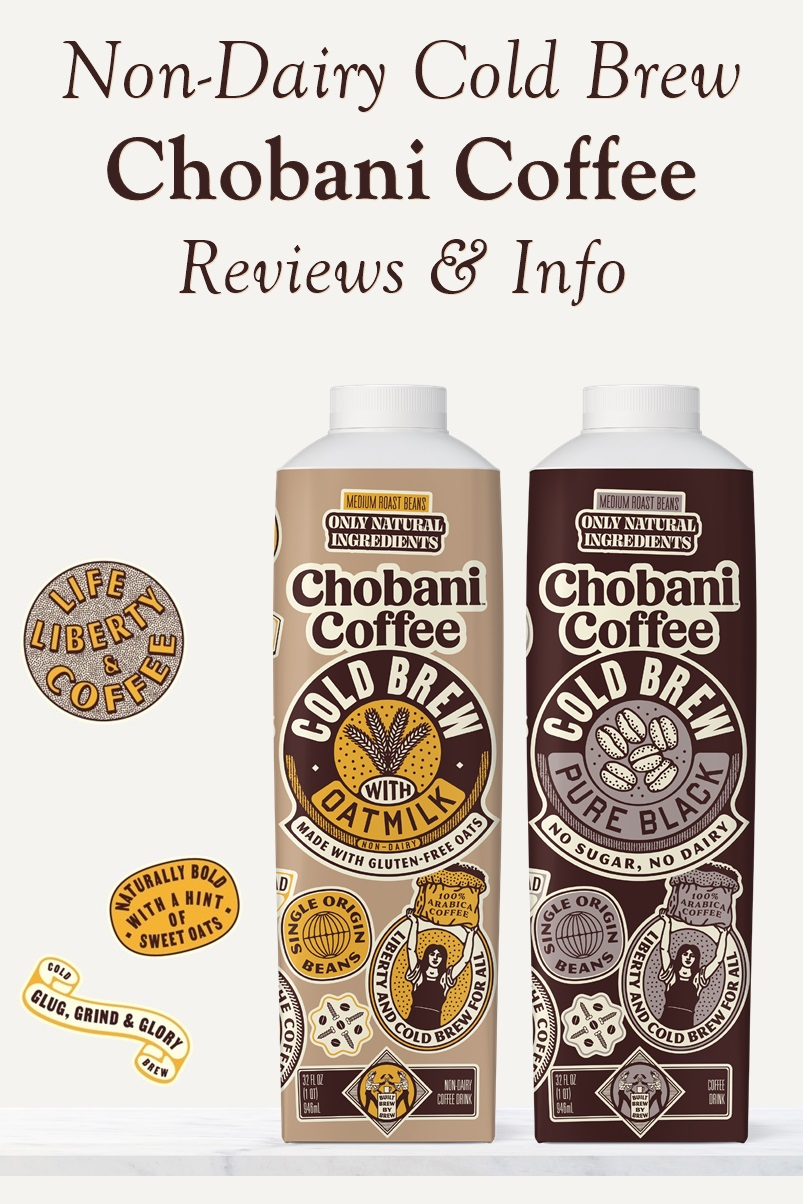 Chobani Coffee Reviews & Info - Non-Dairy Varieties - Pure Black and with Gluten-Free Oat Milk