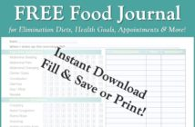 Free Food Journal! With detailed symptom tracker. Electronic - you can fill, save, and email it on your phone, tablet or computer! Or print it out! Great for Elimination Diets, Health Goals, Doctor and Dietitian Appointments, and More.