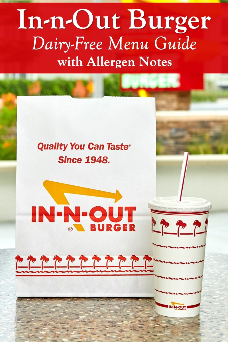 Dairy-Free Menu Guide for In-n-Out Burger with Allergen Notes
