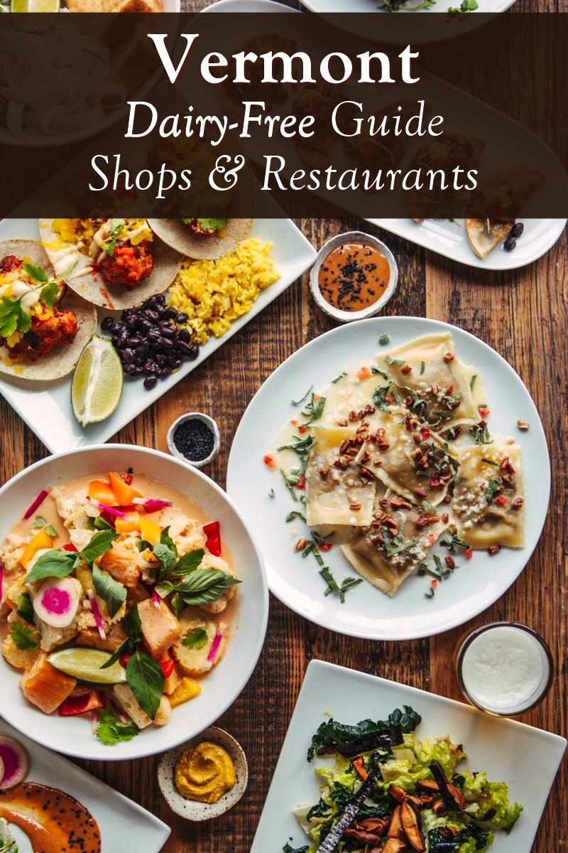 Dairy-Free Vermont: Recommended Restaurants & Shops