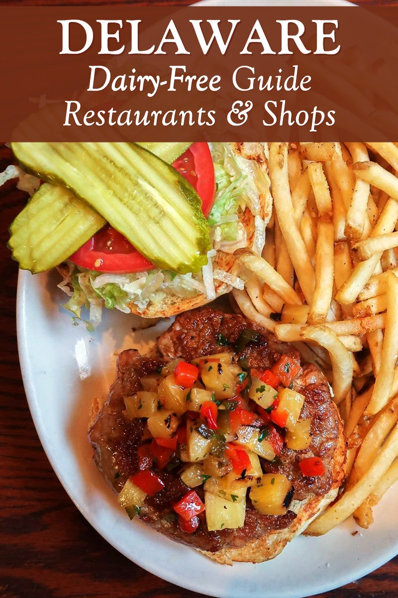 Dairy-Free Delaware: Recommended Restaurants & Shops - with gluten-free and vegan options