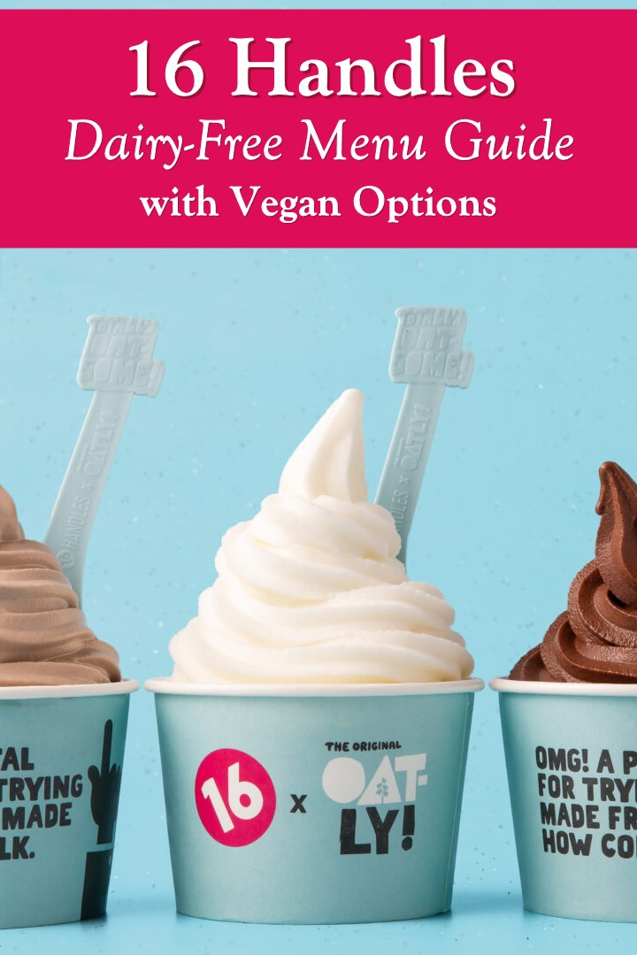 16 Handles Dairy-Free Menu Guide with Vegan Options