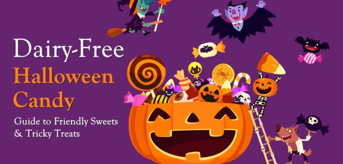 Dairy-Free Candy: Complete Guide for Halloween, Parties & Special Treats